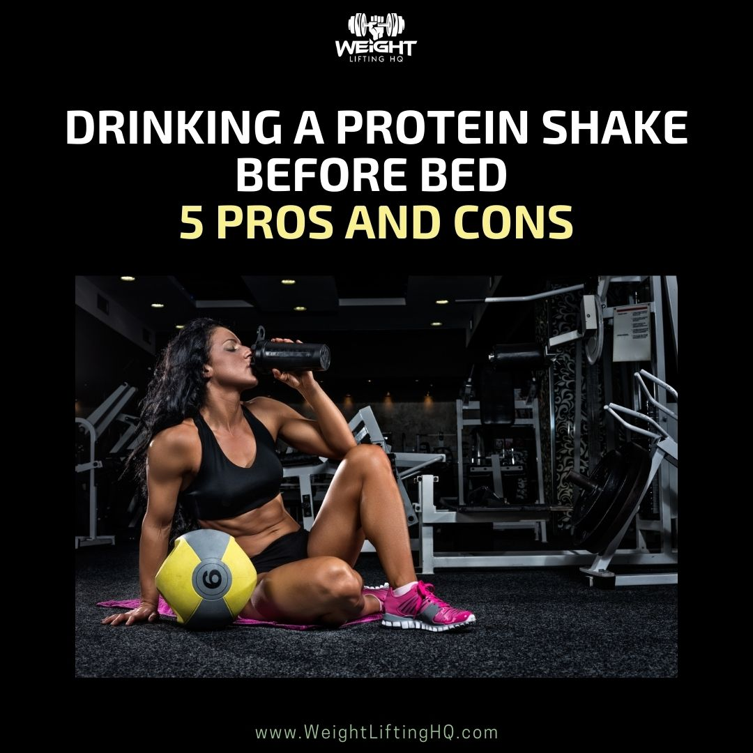 Drinking a Protein Shake Before Bed 5 Pros and Cons